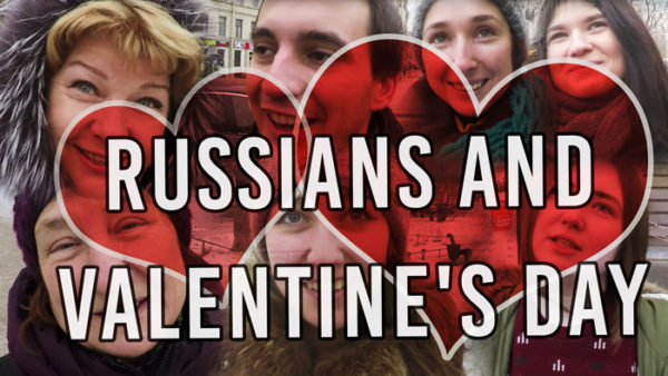 Russians and St. Valentine's Day
